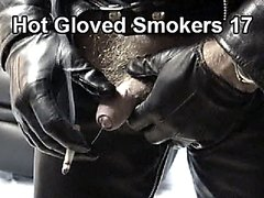 Hot Gloved Smokers 17