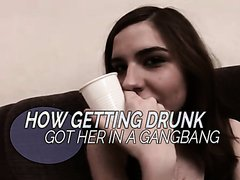 if you drink too much, you'll get gangbanged