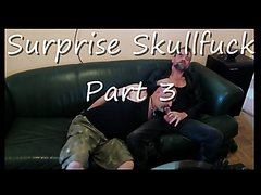 Surprise Skullfuck 3