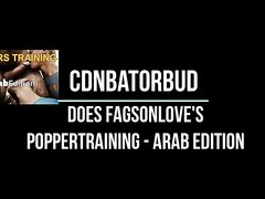 CDNBATORBUD does fagsonlove's popper trainer ARAB edition